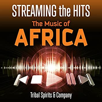 Streaming the Hits - The Music of Africa