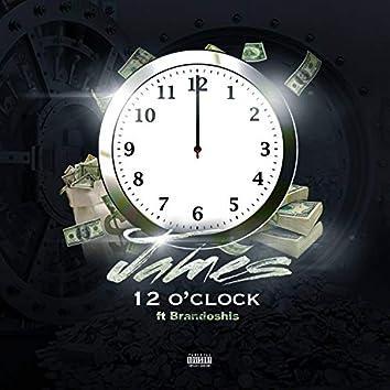 12 O'clock (feat. Brandoshis)