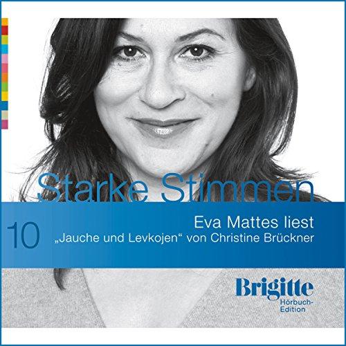 Jauche und Levkojen (Brigitte Edition 10) Titelbild