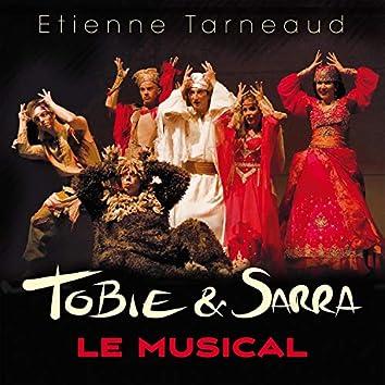 Tobie et Sarra (Le musical)