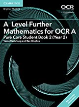 A Level Further Mathematics for OCR A Pure Core Student Book 2 (Year 2) with Cambridge Elevate Edition (2 Years) (AS/A Level Further Mathematics OCR)