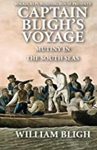 Best captain bligh's voyage mutiny in the south seas Reviews