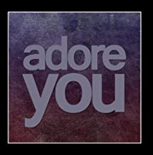Adore You (Tribute to Miley Cyrus) by I'm By Your Side