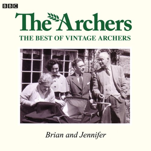 Vintage Archers: Brian and Jennifer audiobook cover art