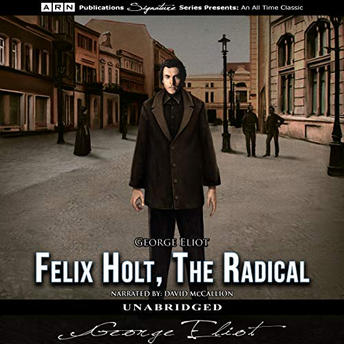 Couverture de Felix Holt, the Radical