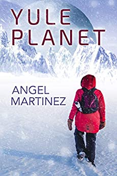 Yule Planet: Escape from the Holidays by [Angel Martinez, L.C. Chase, Jude Dunn]