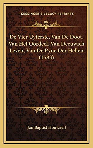 de Vier Uyterste, Van de Doot, Van Het Oordeel, Van Deeuwich