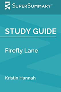 Study Guide: Firefly Lane by Kristin Hannah (SuperSummary)