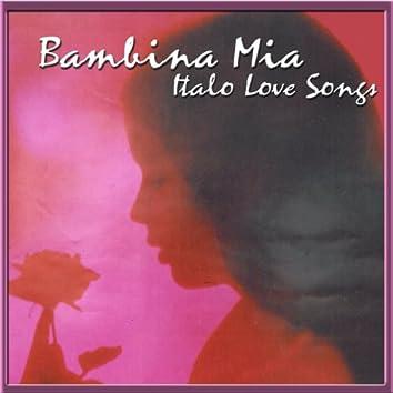 Bambina Mia (Italo Love Songs)