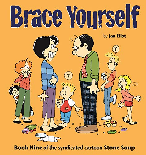 Brace Yourself: Book Nine of the Syndicated Cartoon Strip...