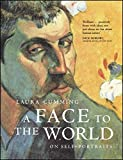 A Face to the World by Laura Cumming