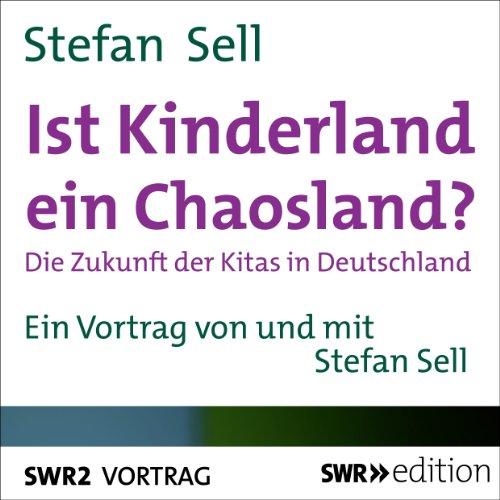 Ist Kinderland ein Chaosland? Titelbild