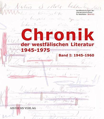 Chronik der westfälischen Literatur 1945-1975 (Band 1 :1945-1960 + Band 2: 1961-1975) (Veröffentlichungen der Literaturkommission für Westfalen)
