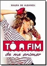 To A Fim De Me Animar (Em Portuguese do Brasil)