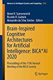 Brain-Inspired Cognitive Architectures for Artificial Intelligence: BICA*AI 2020: Proceedings of the 11th Annual Meeting of the BICA Society (Advances in Intelligent Systems and Computing Book 1310)