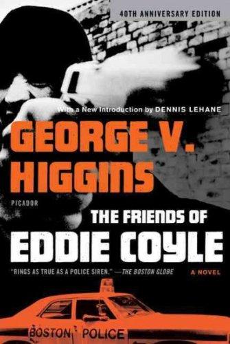 Los Amigos de Eddie Coyle (aniversario) [los amigos de Eddie Coyle (aniversario) by Higgins, George V (Autor) apr-27–2010
