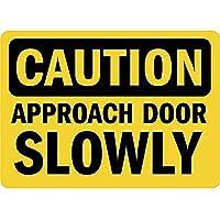 注意アプローチドアゆっくり壁の金属ポスターレトロプラーク警告ブリキのサインヴィンテージ鉄の絵画の装飾オフィスの寝室のリビングルームクラブのための面白いハンギングクラフト