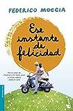 Ese instante de felicidad (Bestseller)