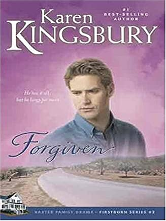 Forgiven (Christian Softcover Originals) by Karen Kingsbury (2007-06-20)