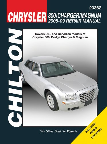 Chilton Chrysler 300, Charger/ Magnum Repair Manual 2005 – 2009: Covers U.s. and Canadian Models of…