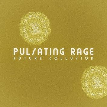 Pulsating Rage