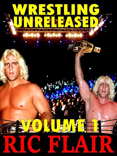 Ric Flair: Wrestling Unreleased