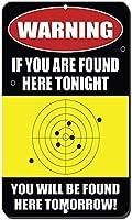 アルミニウム金属看板おもしろい警告今夜ここにいると、明日ここに出てきます看板ノベルティウォールアート縦型