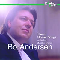 Three Flower Songs