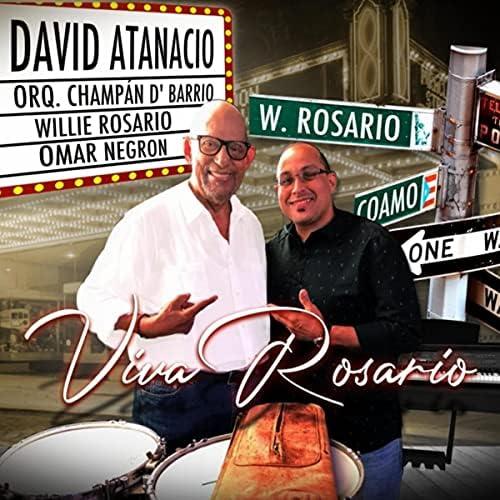 David Atanacio feat. Willie Rosario, Omar Negron & Orq. Champán D Barrio
