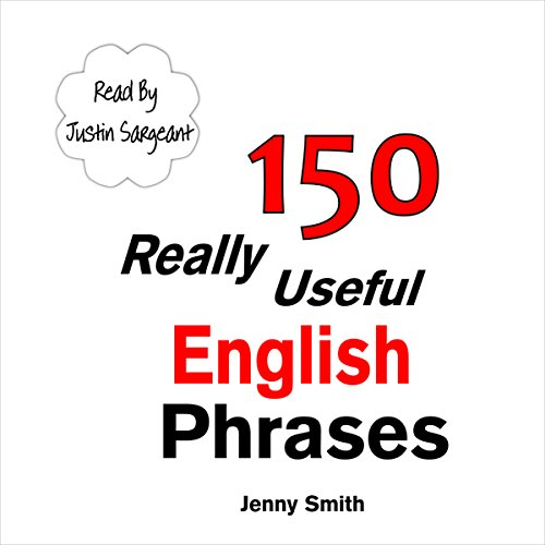 150 Really Useful English Phrases: For Intermediate Students Wishing to Advance audiobook cover art