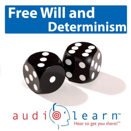 Freewill and Determinism AudioLearn audiobook cover art