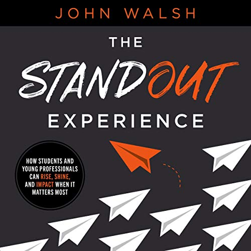 The Standout Experience Audiobook By John Walsh cover art