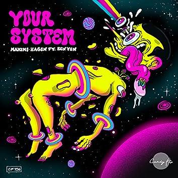 Your System (feat. Ben Yen)