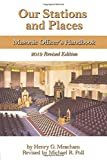 Our Stations and Places: Masonic Officers Handbook