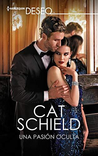 Una pasión oculta de Cat Schield
