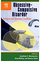 Obsessive-Compulsive Disorder: Subtypes and Spectrum Conditions (English Edition) Format Kindle