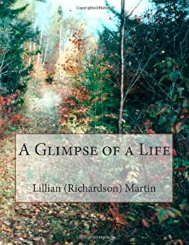 Paperback A Glimpse of a Life Book