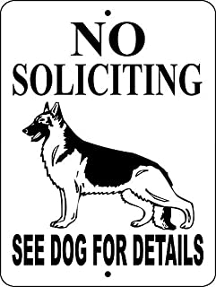 No Soliciting Sign,German Shepherd Sign 8x12 Inch