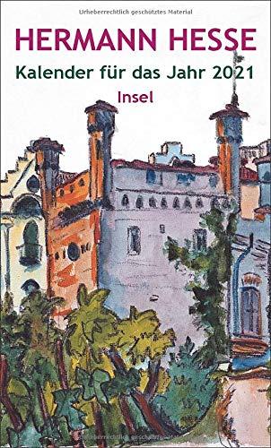 Insel-Kalender für das Jahr 2021: Mit 15 Aquarellen des Dichters (insel taschenbuch)