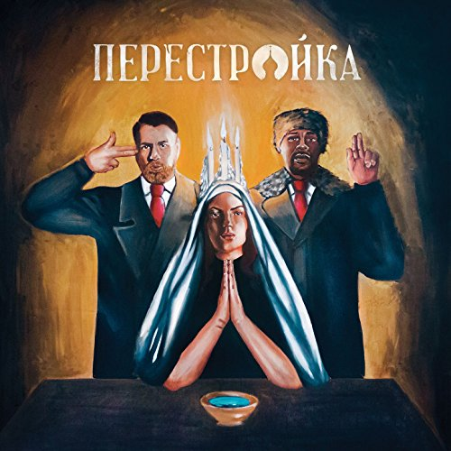 Perestroika [Explicit]