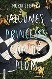 Algunes princeses són de plom (Ficció)