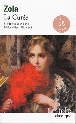 Les Rougon-Macquart, II:La Curée: La Curee (Folio Classique)