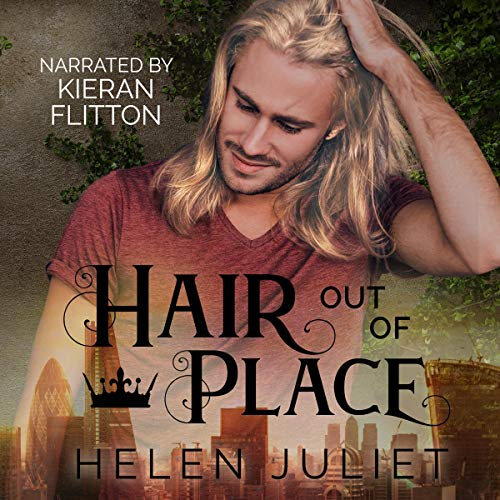 Hair Out of Place Audiobook By Helen Juliet cover art