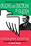 Origins and Doctrine of Fascism: With Selections from Other Works (English Edition)