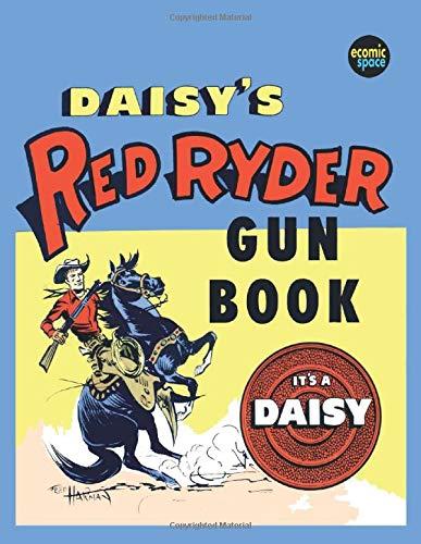 Daisy's Red Ryder Gun Book