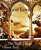 Moon Lovers: The Truth Untold