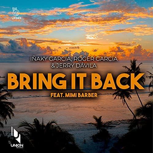 Inaky Garcia, Jerry Davila & Roger Garcia feat. Mimi Barber