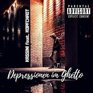 Depressionen im Ghetto (feat. Kopfchaot)