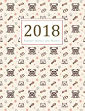 2018 Planner Weekly and Monthly: A Year - 365 Daily Planner Calendar Schedule Organizer Appointment Journal Notebook,Monthly Planner,To do list (Dog Lover) (2018 planners journals) (Volume 1)