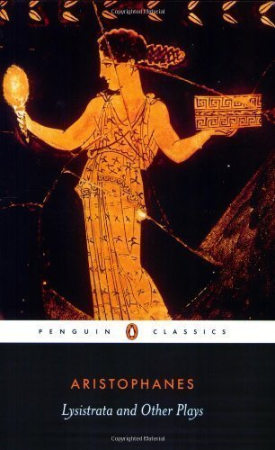 Penguin Classics Lysistrata And Other Plays by Aristophanes (Dec 31 2002)